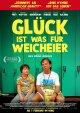 Glück ist was für Weicheier - Kinostart: 07.02.201...