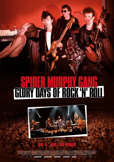Spider Murphy Gang: Glory Days of Rock ´n´ Roll - Kinostart: 04.07.2019